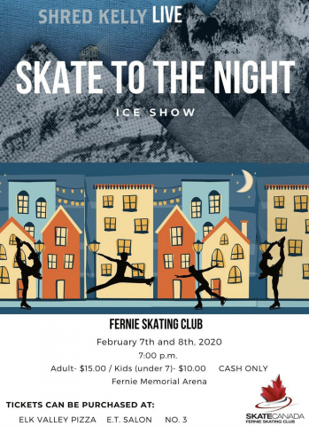 Skate to the Night Ice Show with Shred Kelly, Fernie